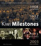 Kiwi Milestones