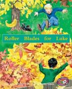 Roller Blades for Luke