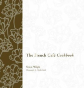 The French Cafe Cookbook
