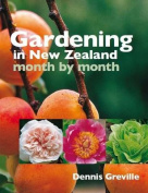 Gardening in New Zealand Month by Month