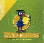 Toddling into Reo [Board book]