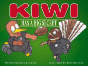 Kiwi Has a Big Secret