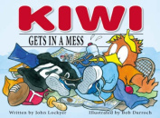 Kiwi Gets in a Mess