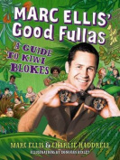 Marc Ellis' Good Fullas
