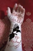 Magpie Hall