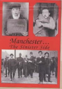 Manchester...the Sinister Side