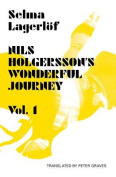 Nils Holgersson's Wonderful Journey Through Sweden, Volume 1