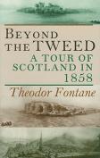 Beyond the Tweed