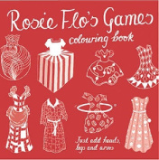 Rosie Flo's Games Colouring Book
