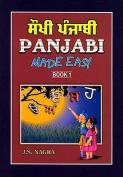 Panjabi Made Easy: Bk. 1