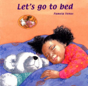 Let's Go to Bed [Board book]