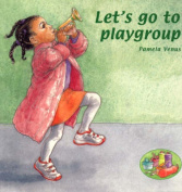Let's Go to Playgroup [Board book]