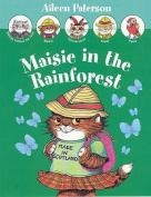 Maisie in the Rainforest