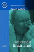 Student Guide to the Stagecraft of Brian Friel