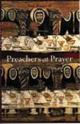 Preachers at Prayer