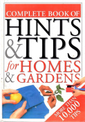Compendium of Hints & Tips for Homes & Gardens