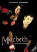 Macbeth: The Shorter Shakespeare