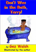 Don't Wee in the Bath Terry