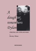 A Daughter Remembers Dylan