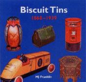 Biscuit Tins 1868-1939
