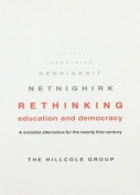 Rethinking Education And Democracy