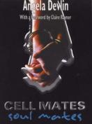 Cell Mates/Soul Mates