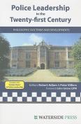 Police Leadership in the Twenty-First Century