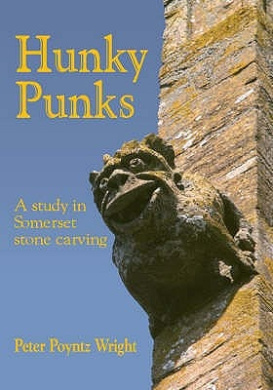 Hunky Punks: A Study in Somerset Stone Carving