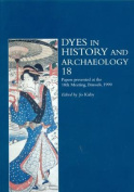 Dyes in History and Archaeology