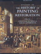 Studies in the History of Painting Restoration