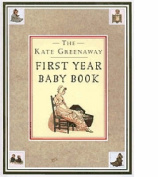 The Kate Greenaway First Year Baby Book,