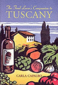 The Food Lover's Companion to Tuscany
