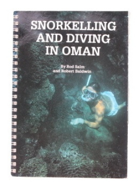 Snorkelling and Diving in Oman (Arabian Heritage Guides)