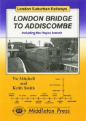 London Bridge to Addiscombe