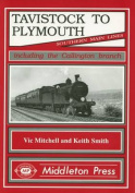 Tavistock to Plymouth and Callington Branch