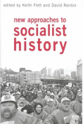 New Approaches to Socialist History