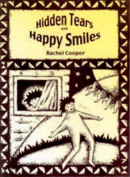 Hidden Tears and Happy Smiles