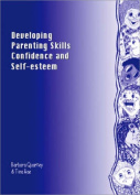 Developing Parenting Skills, Confidence and Self-Esteem