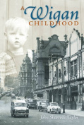 A Wigan Childhood