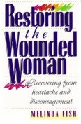 Restoring the Wounded Woman