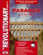 The Revolutionary Guide to PARADOX 4.5 for DOS