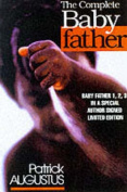 The Complete Baby Father