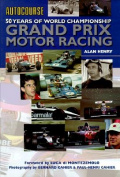 Autocourse 50 Years of World Championship Grand Prix Motor Racing
