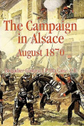 The Campaign in Alsace, August 1870