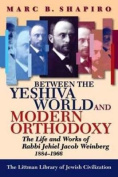 Between the Yeshiva World and Modern Orthodoxy