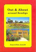 Out & About Around Bendigo