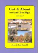 Out & About Around Bendigo Volume 2