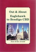 Out & About Eaglehawk to Bendigo CBD