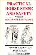 Practical Horse Sense and Safety