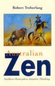 Australian Zen : Southern Hemisphere Intuitive Thinking